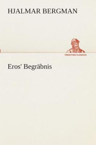 Eros Begr bnis