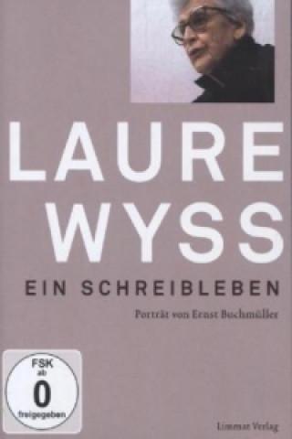 Laure Wyss. Ein Schreibleben