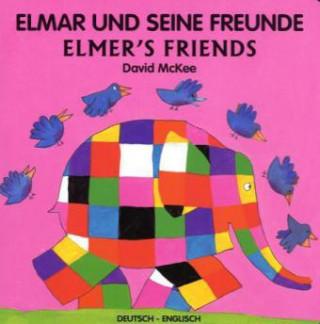Elmar und seine Freunde, Deutsch-Englisch. Elmers Friends