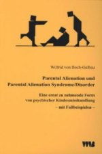 Parental Alienation und Parental Alienation Syndrome/Disorder