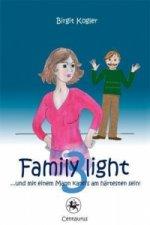 Family light 3...und mit einem Mann kann's am hartesten sein!