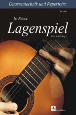 Gitarrentechnik & Repertoire - Im Fokus: Lagenspiel