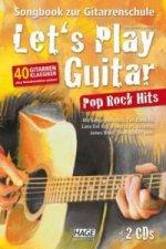 Let's Play Guitar Pop Rock Hits, m. 2 Audio-CDs