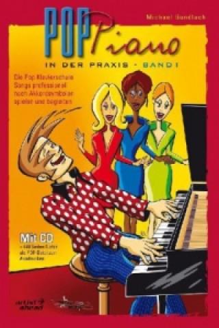 Pop-Piano in der Praxis. Bd.1