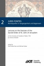 Lectures on the Statutes of the Sacred Order of St. John of Jerusalem : at the University (of Studies) of Malta 1792