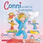 Conni schläft im Kindergarten / Conni geht in den Zoo, Audio-CD