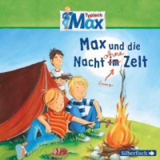 Typisch Max - Max und die Nacht ohne Zelt