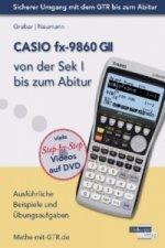 CASIO fx-9860 GII von der Sek I bis zum Abitur, m. 1 DVD-ROM