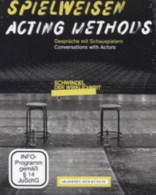 Spielweisen. Gespräche mit Schauspielern. Acting Methods. Conservations with actors