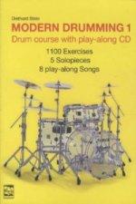 Modern Drumming, w. Audio-CD, English edition. Vol.1