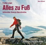 Alles zu Fuß, 2 Audio-CDs