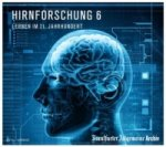 Hirnforschung 6, 2 MP3-CDs