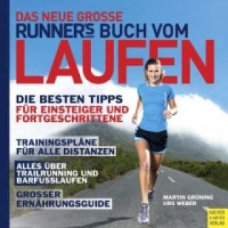Das neue große Runners World Buch vom Laufen