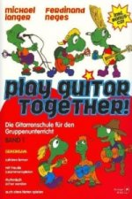Play Guitar Together!, m. Audio-CD. Bd.1