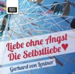 Liebe ohne Angst, 1 Audio-CD