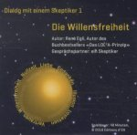 Die Willensfreiheit, 1 Audio-CD