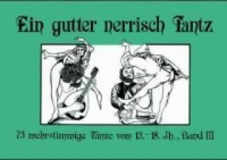 73 mehrstimmige Tänze vom 13.-18. Jahrhundert