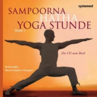 Sampoorna Hatha Yoga Stunde, Stufe 1