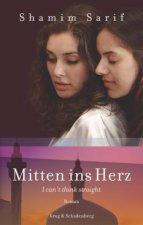 Mitten ins Herz - I can't think straight