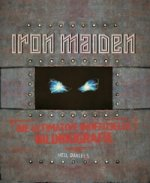 Iron Maiden - Die ultimative inoffizielle Bildbiografie