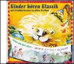 Kinder hören Klassik, 1 Audio-CD. Tl.1