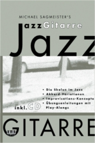 Michael Sagmeisters Jazzgitarre