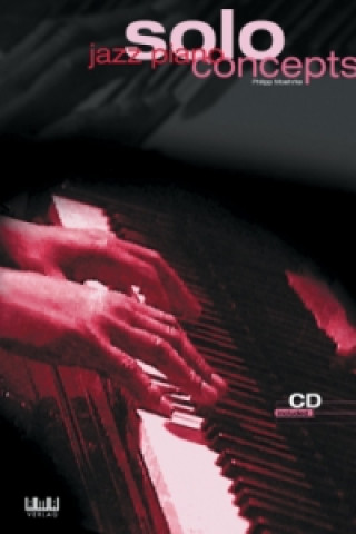 Jazz Piano Solo Concepts, m. Audio-CD