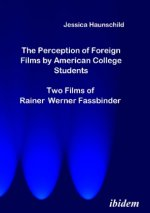 The Perception of Foreign Films by American College Students