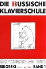 Die Russische Klavierschule, m. 2 Audio-CDs. Bd.1