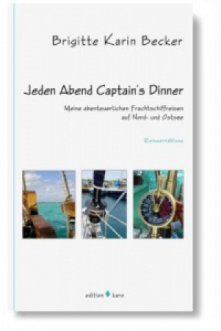 Jeden Abend Captains Dinner