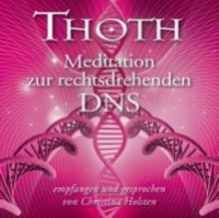 Thoth - Meditation zur rechtsdrehenden DNA