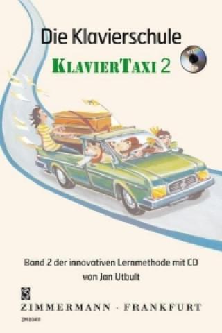 Die Klavierschule KlavierTaxi. Bd.2