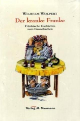 Der kranke Franke