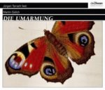 Die Umarmung, 3 Audio-CDs