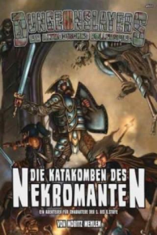 Dungeonslayers, Die Katakomben des Nekromanten