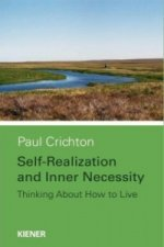 Selfrealization and Inner Necessity
