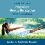 Progressive Muscle Relaxation after E. Jacobsen, Audio-CD