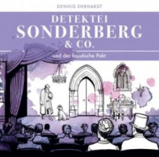 Sonderberg & Co. und der faustische Pakt