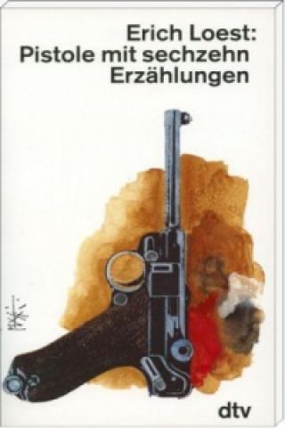 Pistole mit sechzehn