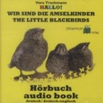 Hallo! Wir sind die Amselkinder - The littel Blackbirds, Audio-CD