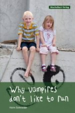 Why vampires don't like to run, englische Ausgabe