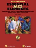 Essential Jazz Elements, für Altsaxophon, m. 2 Audio-CDs