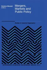 Mergers, Markets and Public Policy