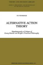 Alternative Action Theory
