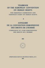Yearbook of the European Convention on Human Rights / Annuaire de la Convention Europeenne des Droits de L Homme