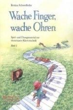 Wache Finger, wache Ohren. H.2