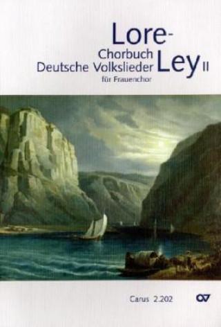 Lore-Ley, Chorbuch Deutsche Volkslieder, Chorleiterband. Bd.2