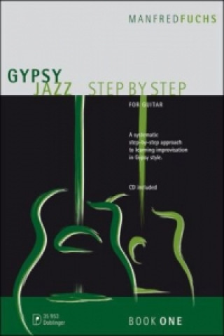 Gypsy Jazz Step by Step, für Gitarre. Vol.1