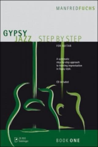 Gypsy Jazz Step by Step, für Gitarre. Vol.1