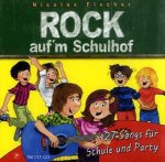 Rock auf'm Schulhof, 1 Audio-CD (Vollversion)